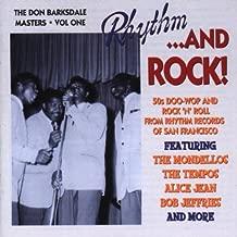 Rhythm & Rock: 50's Doo-Wop & Rock'n Roll From Rhythm Records of San Francisco The Don Barksdale Masters, Vol. 1