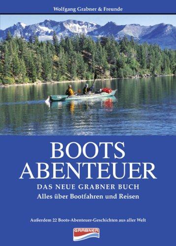 Boots Abenteuer - Das Grabner Buch