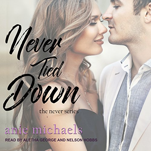 Never Tied Down audiobook cover art