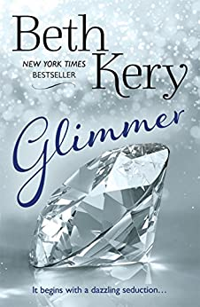 Glimmer (Glimmer and Glow Series Book 1) by [Beth Kery]
