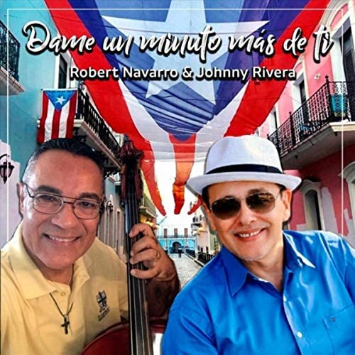 Robert Navarro & Johnny Rivera