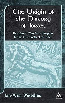 The Origin of the History of Israel: Herodotus