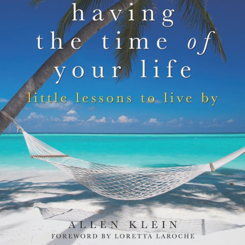 Having the Time of Your Life audiobook cover art
