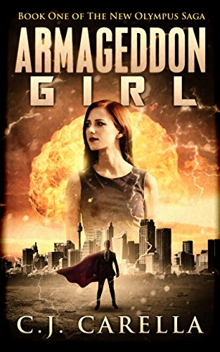 Armageddon Girl by C.J. Carella ebook deal
