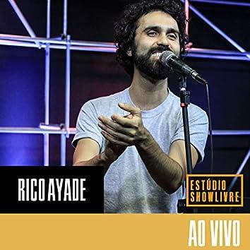 Rico Ayade no Estúdio Showlivre (Ao Vivo)