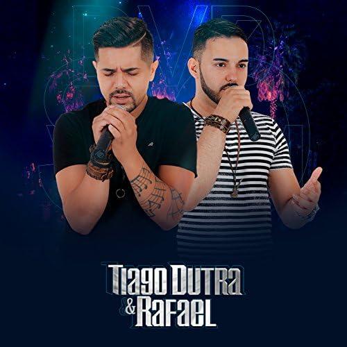Tiago Dutra & Rafael