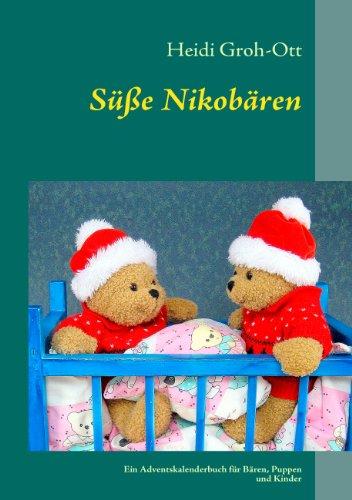 Süße Nikobären: Ein Adventskalenderbuch für Bären, Puppen und Kinder