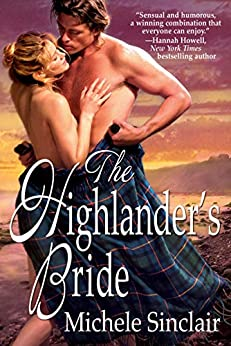 The Highlander's Bride (McTiernay Brothers Book 1) by [Michele Sinclair]