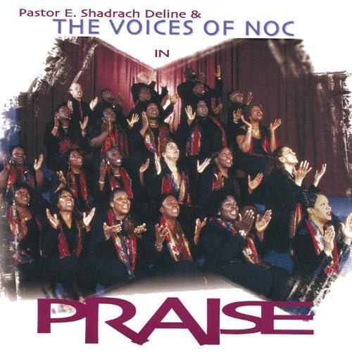 Pastor E.Shadrach Deline & the Voices of Noc