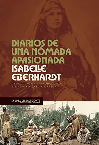 Diarios de una nómada apasionada (Viajes Literarios)