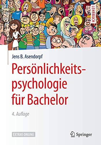 Persönlichkeitspsychologie für Bachelor (Springer-Lehrbuch)