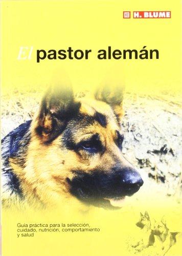 El pastor alemán: 5 (Mascotas)