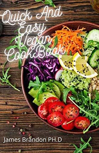 Quick And Easy Vegan CookBook: The Vegan Desert CookBook with 100 Recipes (English Edition)
