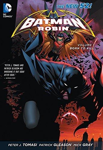 Batman and Robin Volume1: Born to Kill TP (The New 52) (Batman & Robin) by Peter J. Tomasi (2013-06-20)