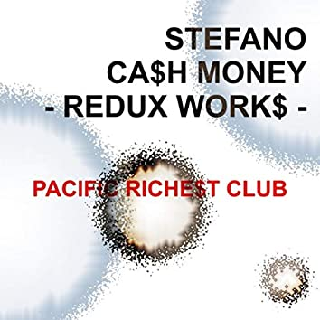 Cash Money - Redux Works
