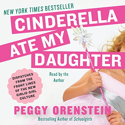 Cinderella Ate My Daughter cover art