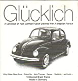 Glücklich - A collection of rare german fusion grooves...