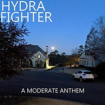 A Moderate Anthem (feat. Team Barnhill)