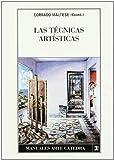 Las técnicas artísticas (Manuales De Arte (catedra))