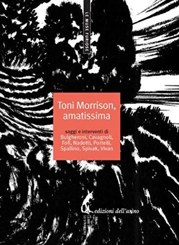 Toni Morrison, amatissima