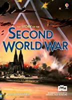 The Story of the Second World War (Narrative Non Fiction)