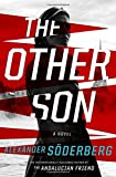 The Other Son: A Novel - Alexander Soderberg