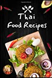 Thai Food Recipes blank custom cookbook Journal Notebook / Journal Logbook 6x9 with 120 Pages  Cookbooks, Food: Thai Cooking, Food  Chefs Write Recipe ... recipes perfect gift Blank recipes cookbook