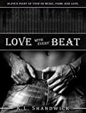 Love with Every Beat: Second Change Rockstar Romance (Alfie Black's POV on the Everything Trilogy)
