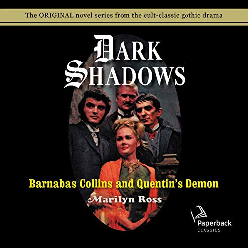 Barnabas Collins and Quentin's Demon Audiobook By Marilyn Ross cover art
