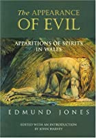 The Appearance of Evil: Apparitions of Spirits in Wales