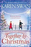 Together by Christmas: Escape into the Sunday Times Bestseller which will Capture Your Heart this Christmas (English Edition)