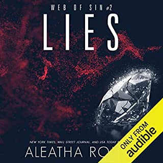 Lies                   Written by:                                                                                                                                 Aleatha Romig                               Narrated by:                                                                                                                                 Alexander Cendese,                                                                                        Savannah Peachwood                      Length: 9 hrs and 37 mins     Not rated yet     Overall 0.0