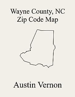 Wayne County, North Carolina Zip Code Map: Includes Fork, Brogden, Grantham, Great Swamp, Nahunta, Pikeville, Stoney Creek, Buck Swamp, Indian Springs, New Hope, Saulston, and Goldsboro
