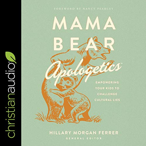 Mama Bear Apologetics  By  cover art