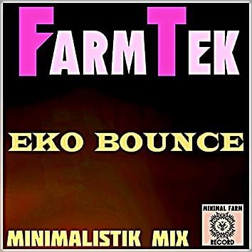 Eko Bounce (Minimalistik Mix)