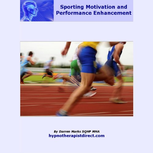 Sporting Motivation & Performance Enhancement audiobook cover art