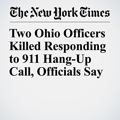 Two Ohio Officers Killed Responding to 911 Hang-Up Call, Officials Say copertina