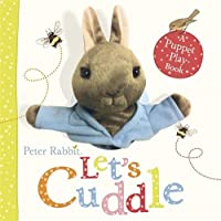 Peter Rabbit Let's Cuddle: A Puppet Play Book by Beatrix Potter(2013-10-29)