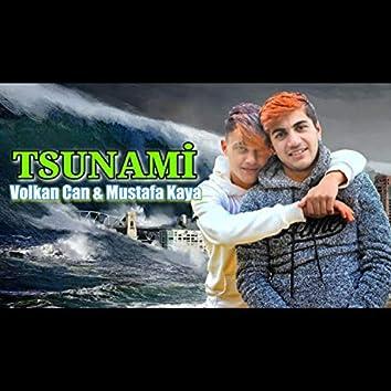 (Volkan Can & Mustafa Kaya) Tsunami