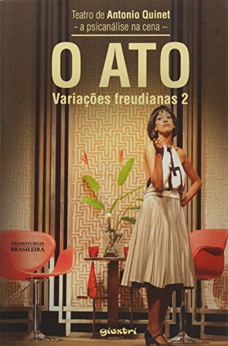 Ato, O - Variacoes Freudianas 2