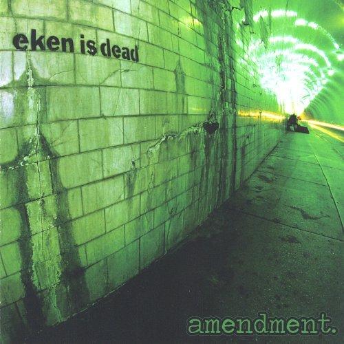 Amendment. by Eken Is Dead