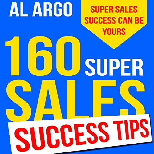 160 Super Sales Success Tips audiobook cover art