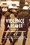 Violence: A Reader (Main Trends of the Modern World)