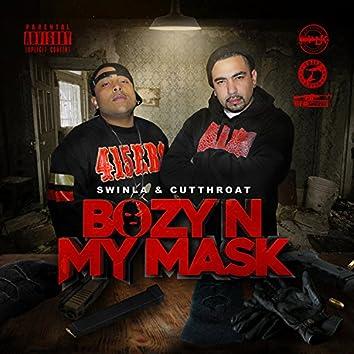 Bozy N My Mask