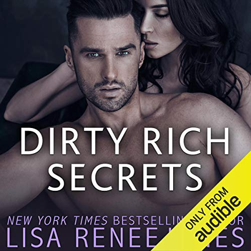Dirty Rich Secrets audiobook cover art