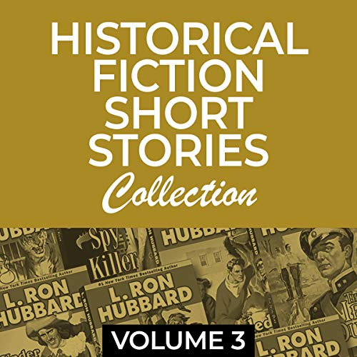 Historical Fiction Short Stories Collection Volume 3 cover art