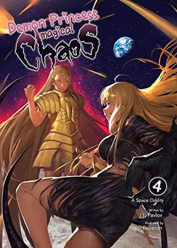 Demon Princess Magical Chaos: Volume 4 - A Space Oddity (English Edition)