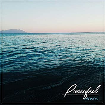 #Peaceful Waves