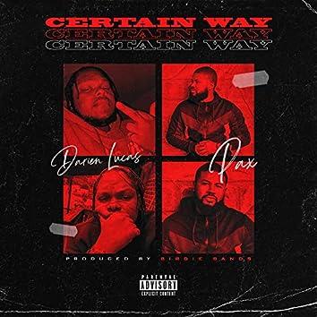 Certain Way (feat. Darien Lucas)