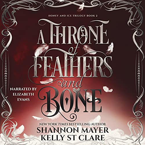 A Throne of Feathers and Bone cover art